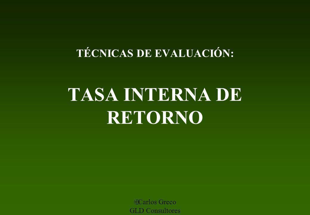 TÉCNICAS DE EVALUACIÓN: TASA INTERNA DE RETORNO