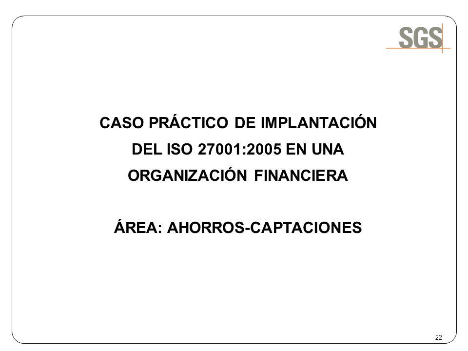 CASO PRÁCTICO DE IMPLANTACIÓN DEL ISO 27001:2005 EN UNA
