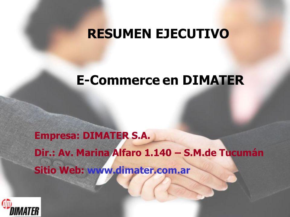 RESUMEN EJECUTIVO E-Commerce en DIMATER