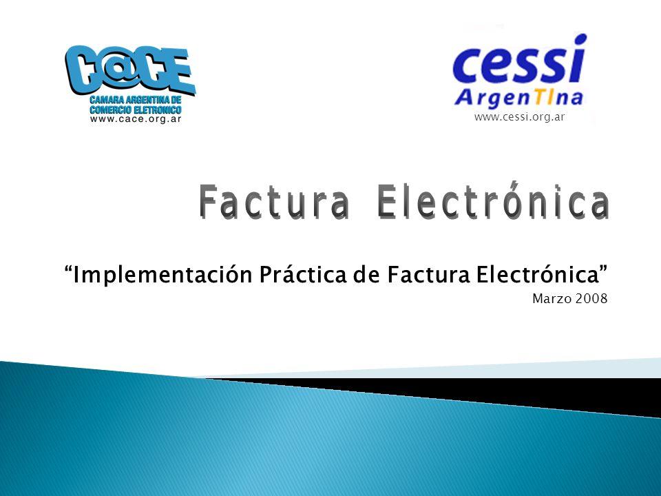 Implementación Práctica de Factura Electrónica Marzo 2008