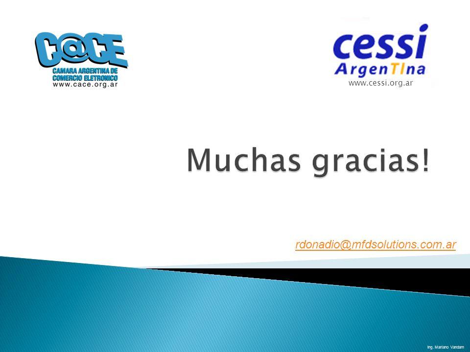 Muchas gracias! rdonadio@mfdsolutions.com.ar www.cessi.org.ar
