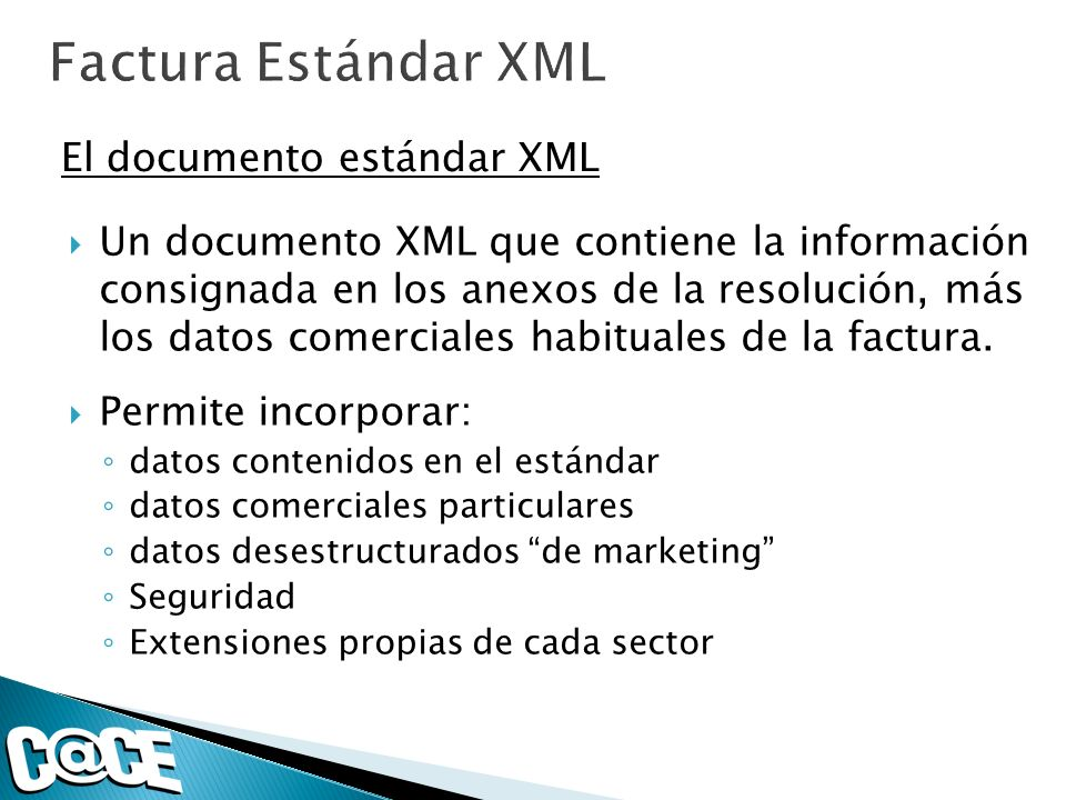 Factura Estándar XML El documento estándar XML