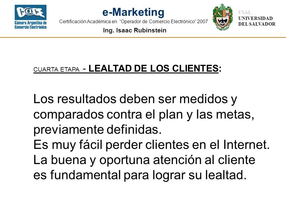 CUARTA ETAPA - LEALTAD DE LOS CLIENTES: