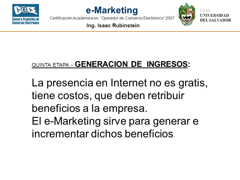 El e-Marketing sirve para generar e incrementar dichos beneficios.