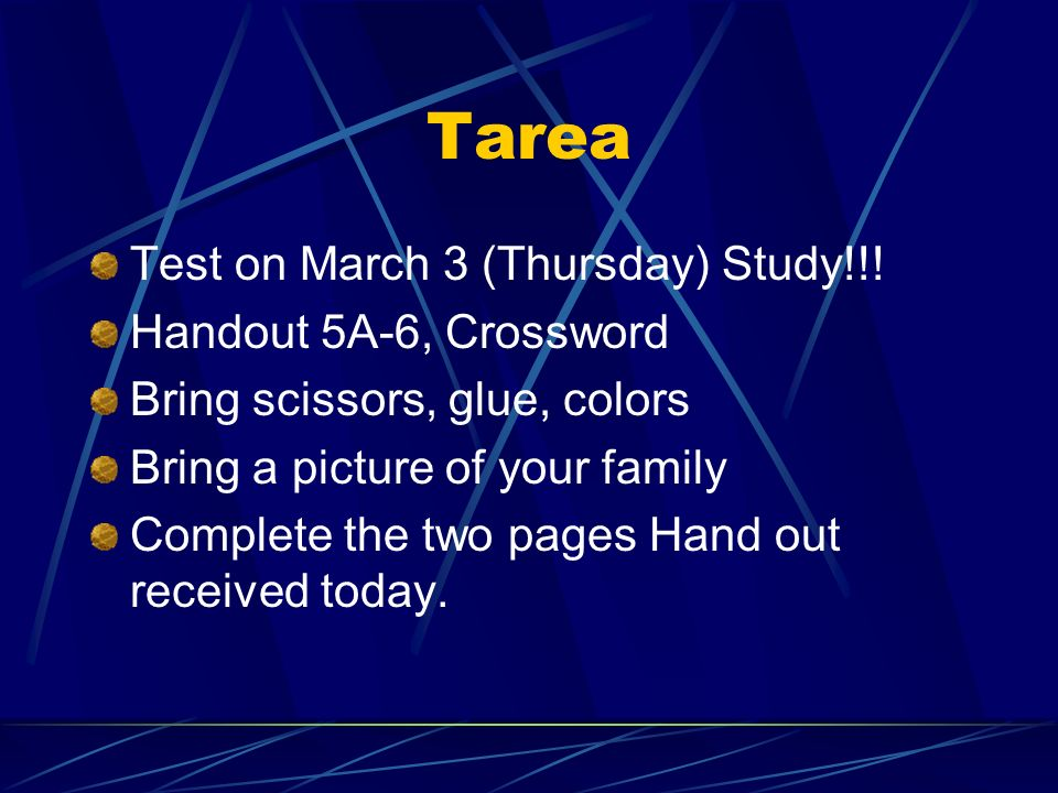 Tarea Test on March 3 (Thursday) Study!!! Handout 5A-6, Crossword
