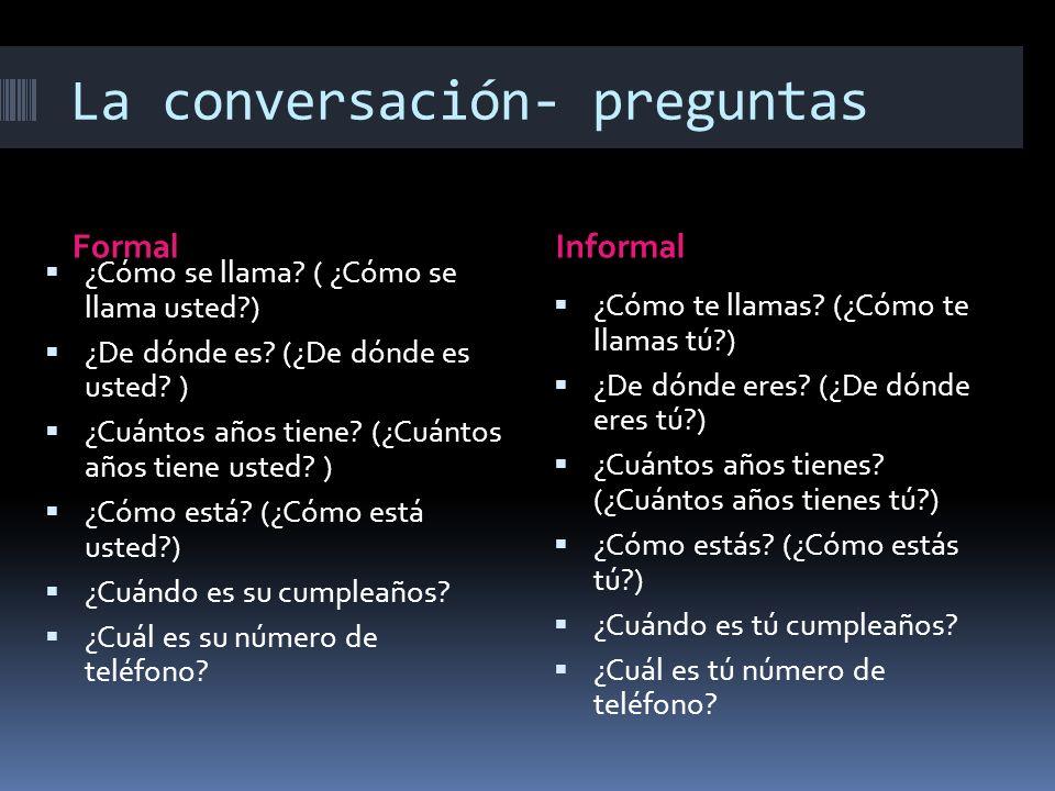 La conversación- preguntas
