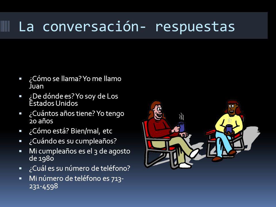 La conversación- respuestas