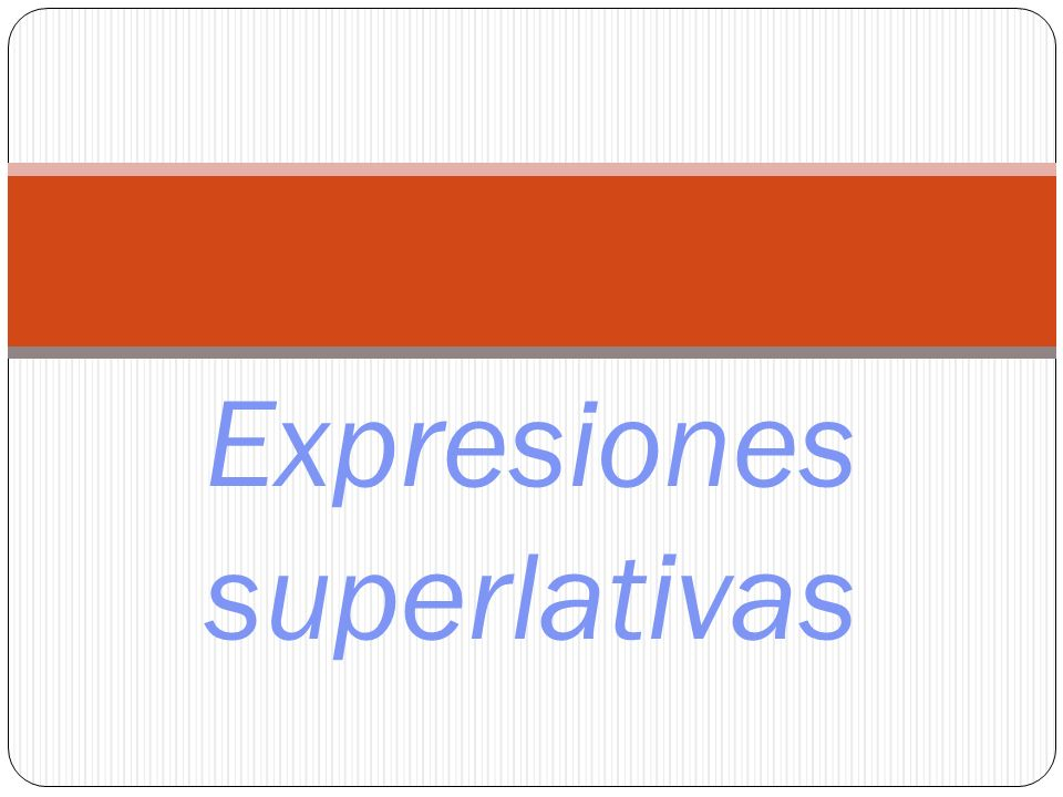 Expresiones superlativas