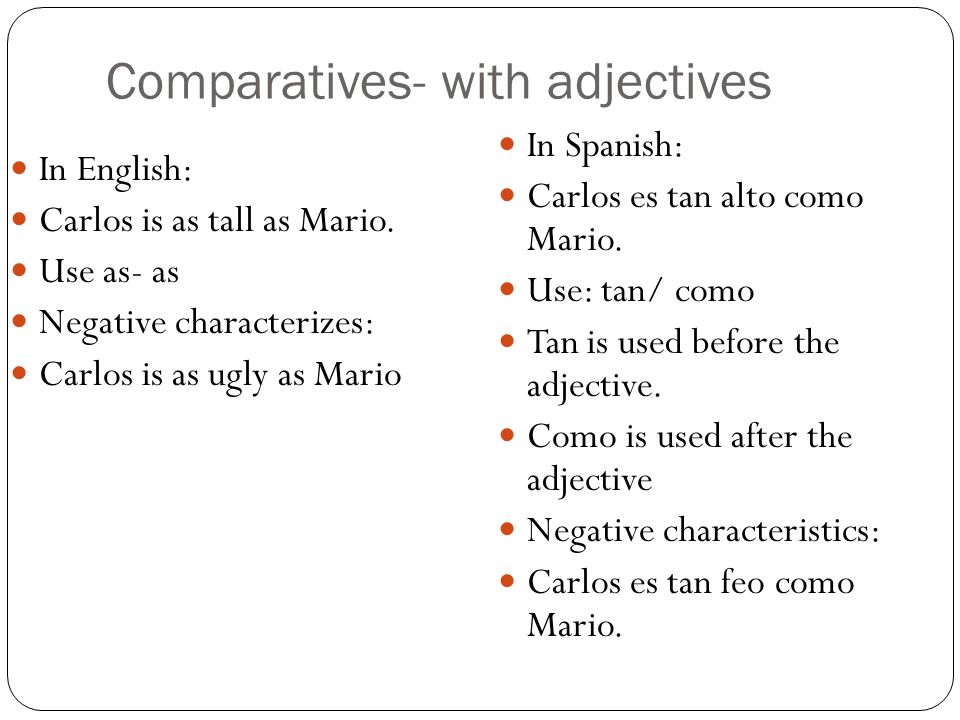 Comparatives- with adjectives