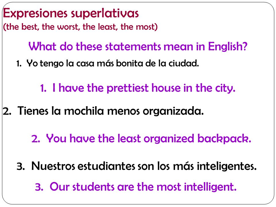 Expresiones superlativas (the best, the worst, the least, the most)
