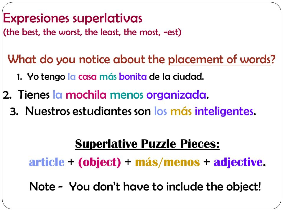 Expresiones superlativas (the best, the worst, the least, the most, -est)