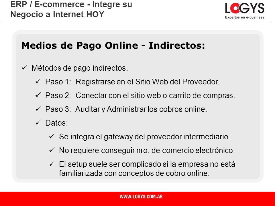 Medios de Pago Online - Indirectos: