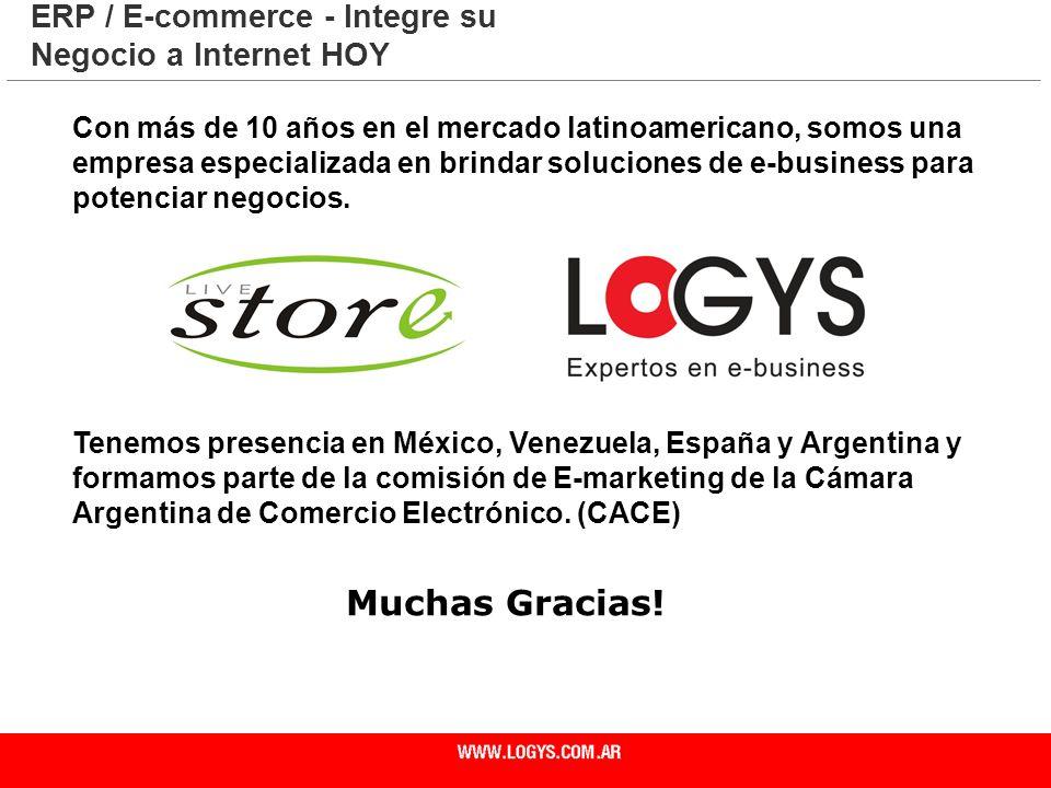 Muchas Gracias! ERP / E-commerce - Integre su Negocio a Internet HOY