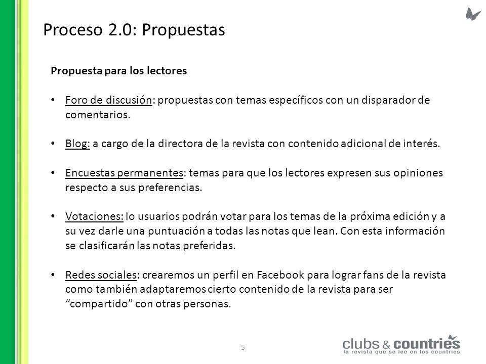 Proceso 2.0: Propuestas Propuesta para los lectores