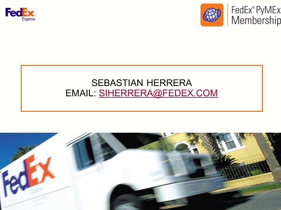 SEBASTIAN HERRERA EMAIL: SIHERRERA@FEDEX.COM