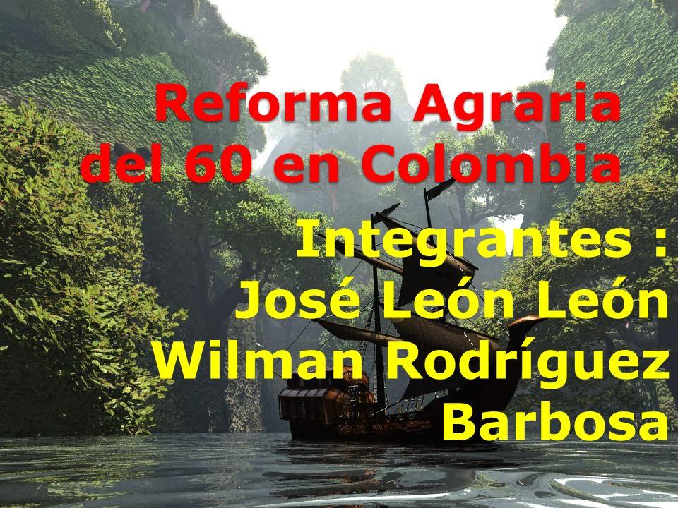 Reforma Agraria del 60 en Colombia