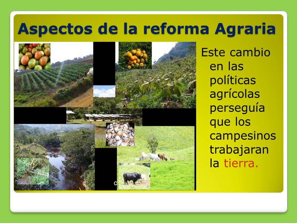 Aspectos de la reforma Agraria