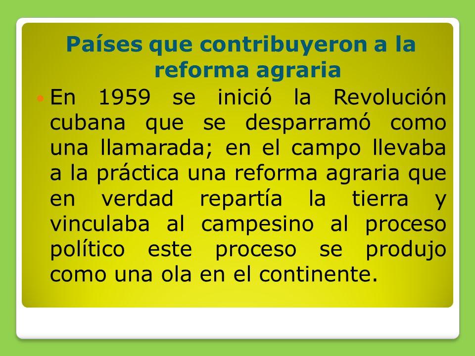 Países que contribuyeron a la reforma agraria
