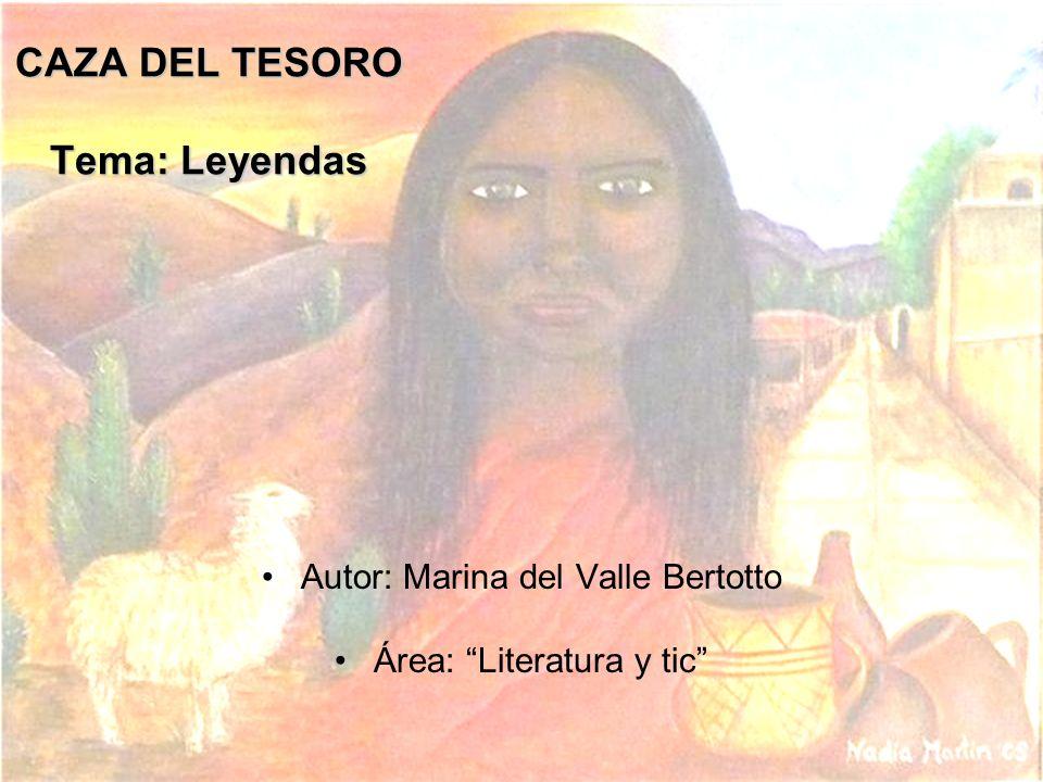 CAZA DEL TESORO Tema: Leyendas