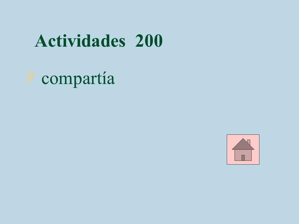 Actividades 200 compartía