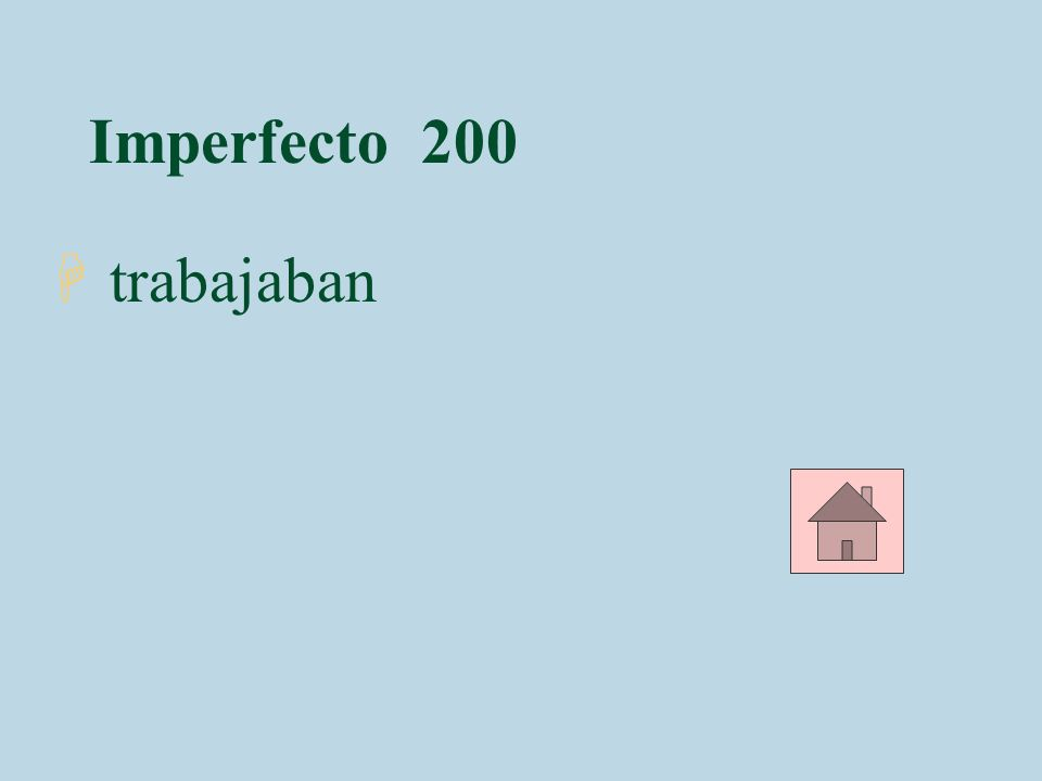 Imperfecto 200 trabajaban