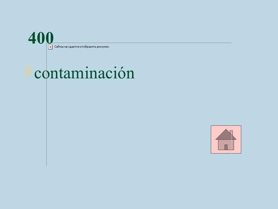 400 contaminación