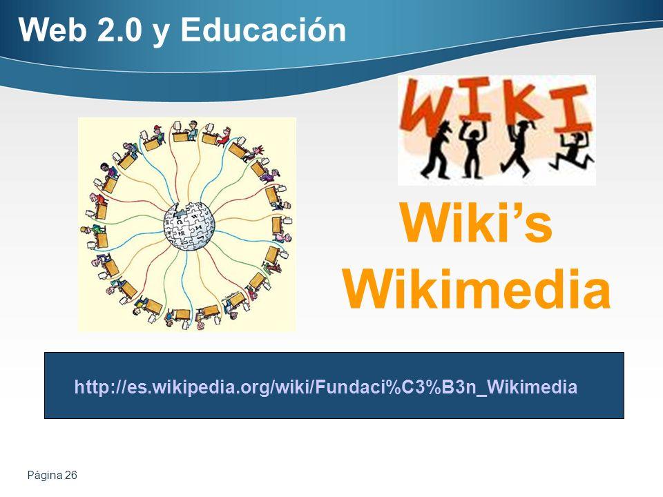 Wiki's Wikimedia Web 2.0 y Educación