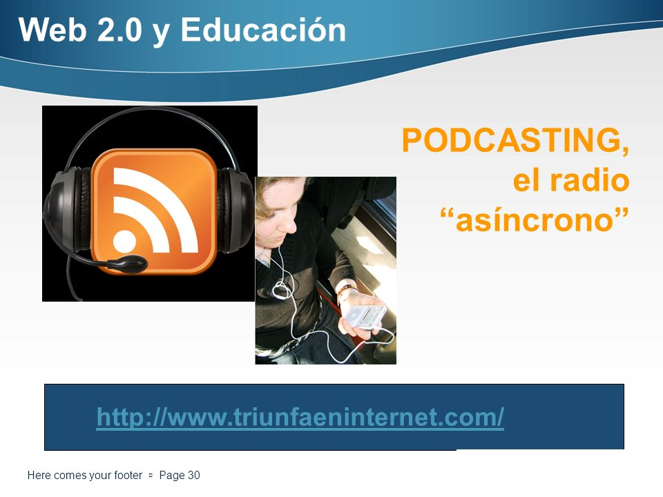 PODCASTING, el radio asíncrono
