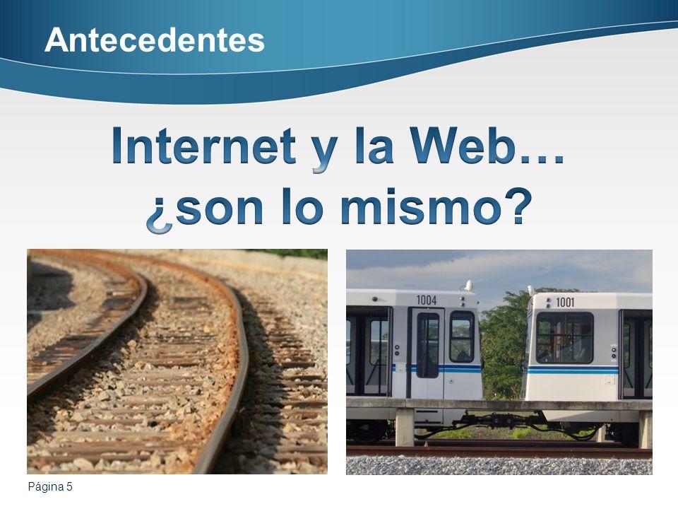 Internet y la Web… ¿son lo mismo