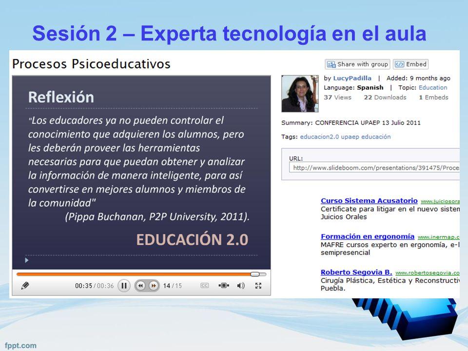 Sesión 2 – Experta tecnología en el aula