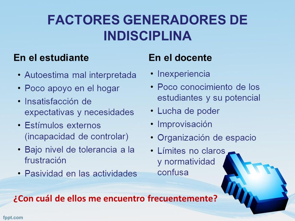 FACTORES GENERADORES DE INDISCIPLINA