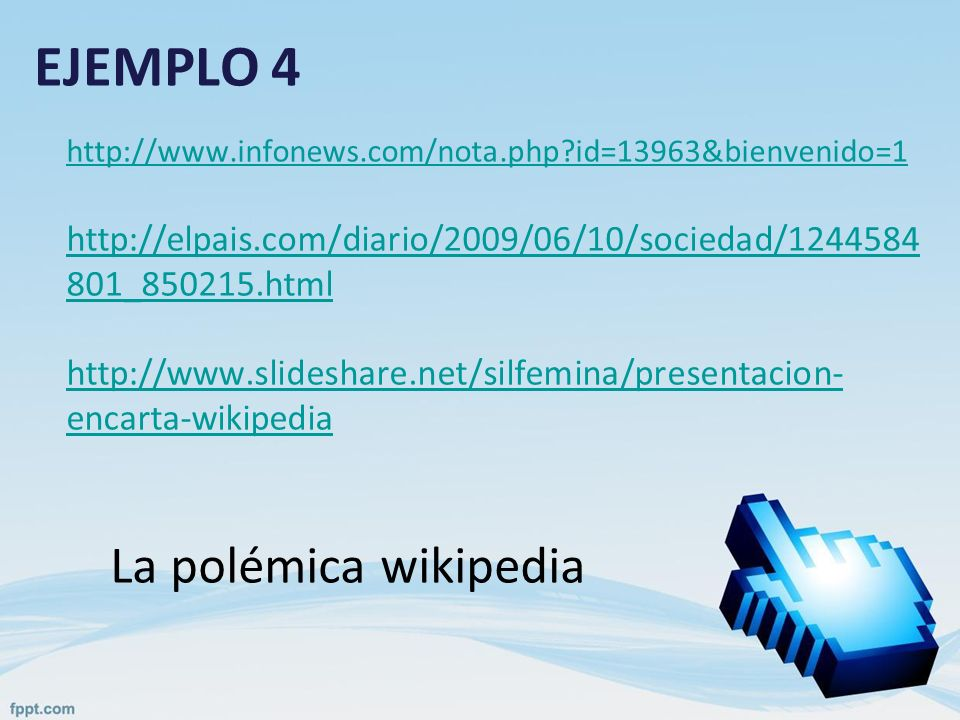 EJEMPLO 4 La polémica wikipedia