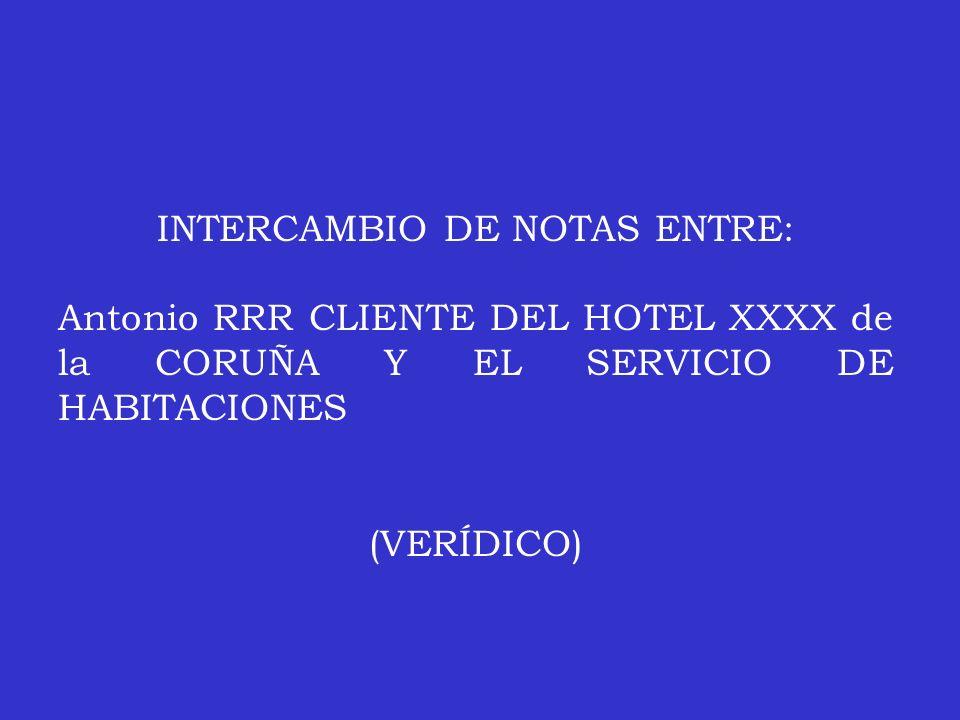 INTERCAMBIO DE NOTAS ENTRE: