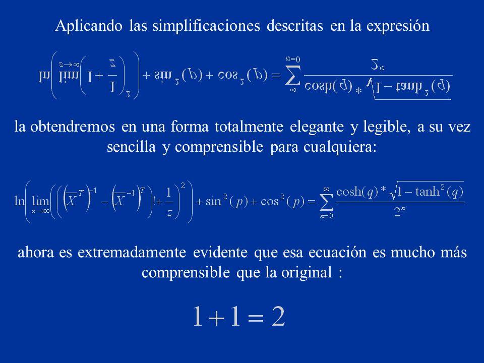 Aplicando las simplificaciones descritas en la expresión