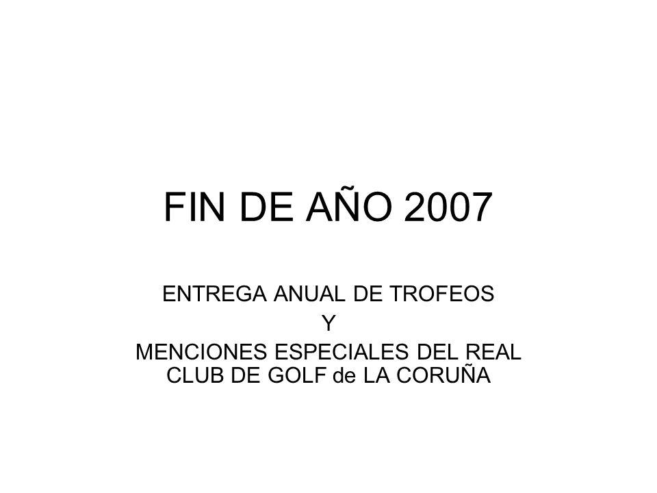 FIN DE AÑO 2007 ENTREGA ANUAL DE TROFEOS Y