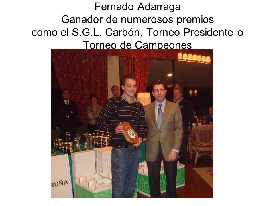 Fernado Adarraga Ganador de numerosos premios como el S. G. L