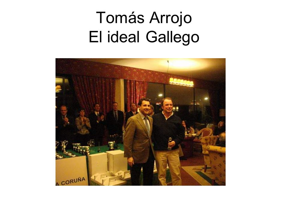 Tomás Arrojo El ideal Gallego