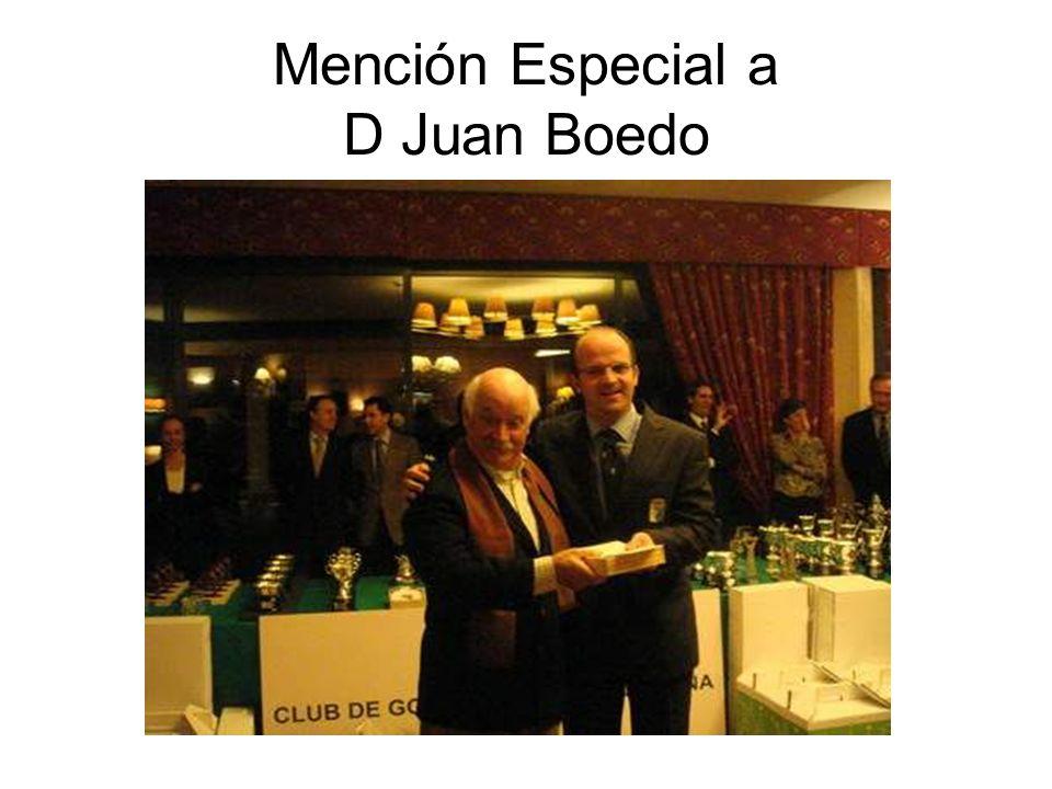 Mención Especial a D Juan Boedo