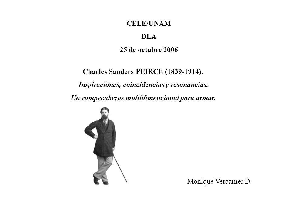 Charles Sanders PEIRCE (1839-1914):