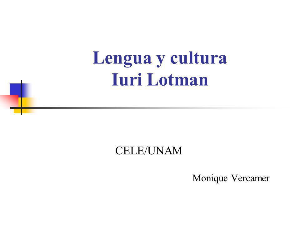 Lengua y cultura Iuri Lotman