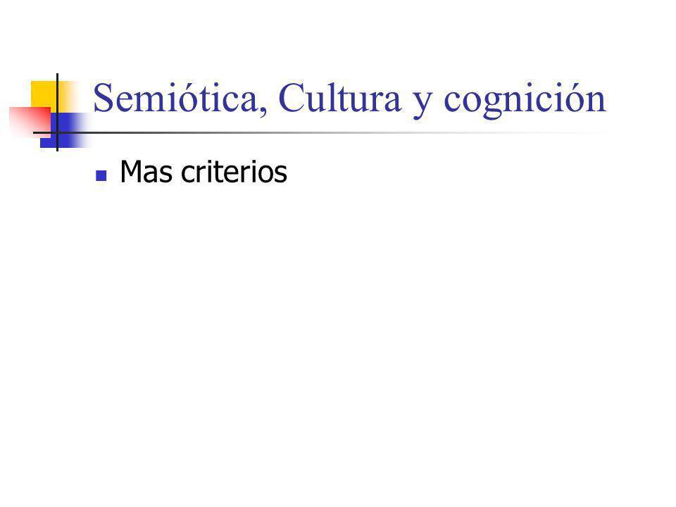 Semiótica, Cultura y cognición
