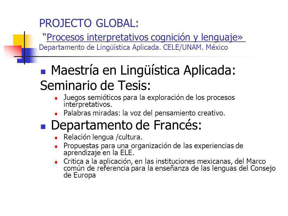 Maestría en Lingüística Aplicada: Seminario de Tesis: