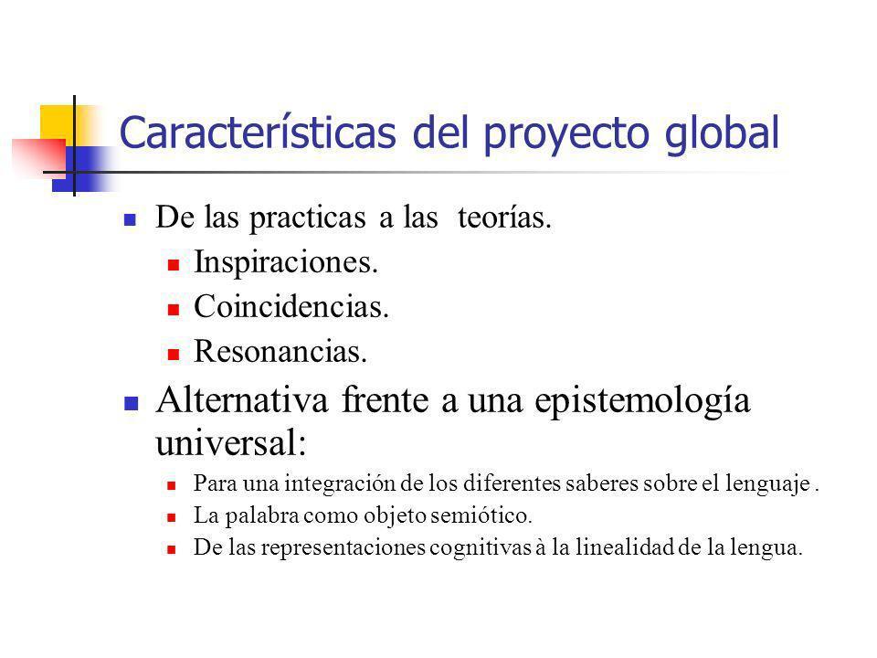 Características del proyecto global