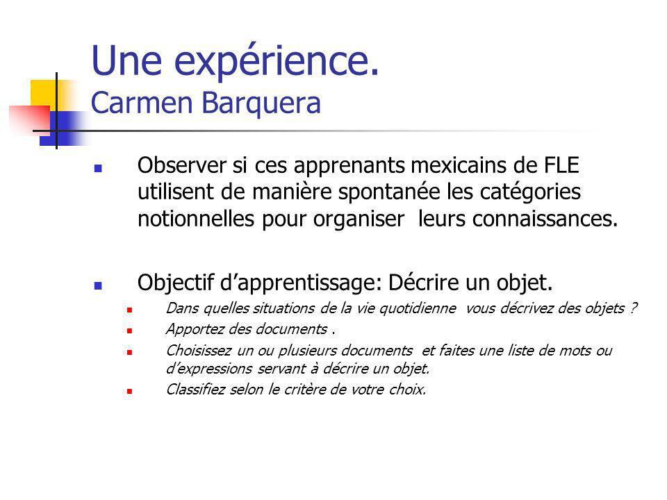 Une expérience. Carmen Barquera
