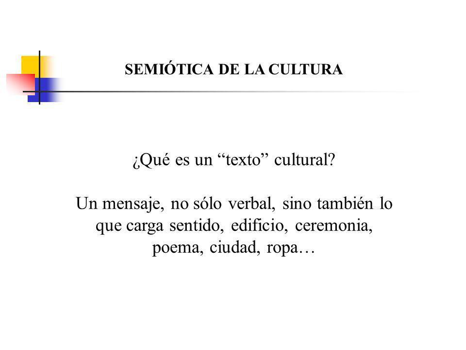 SEMIÓTICA DE LA CULTURA