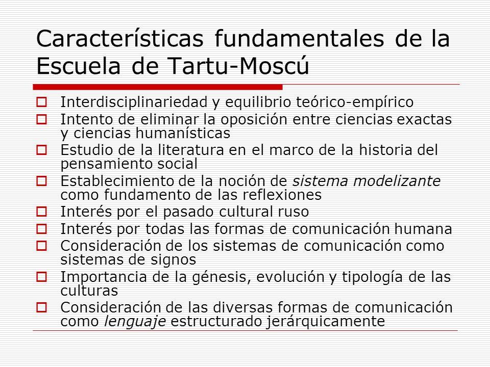 Características fundamentales de la Escuela de Tartu-Moscú