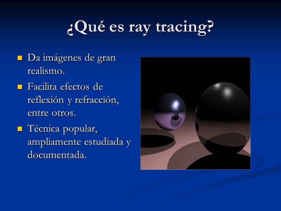 ¿Qué es ray tracing Da imágenes de gran realismo.