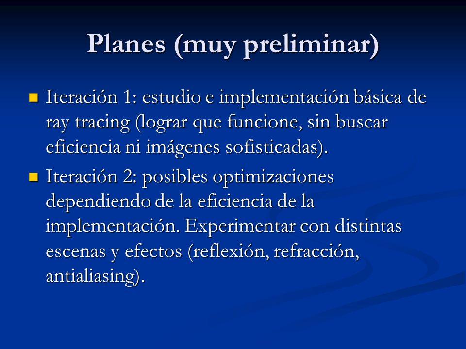 Planes (muy preliminar)