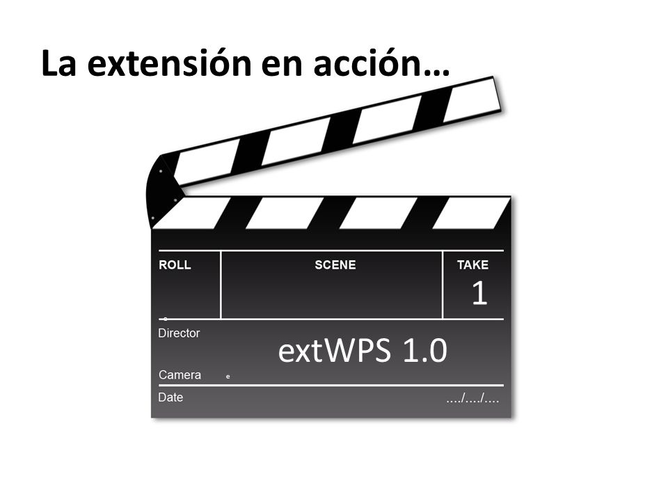 La extensión en acción…