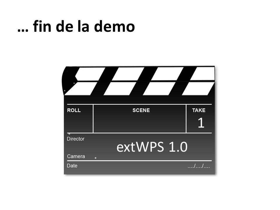 … fin de la demo 1 e extWPS 1.0 e